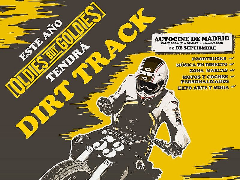 Cartel de Dirt Track de la tercera edición del Oldies but Goldies en Madrid
